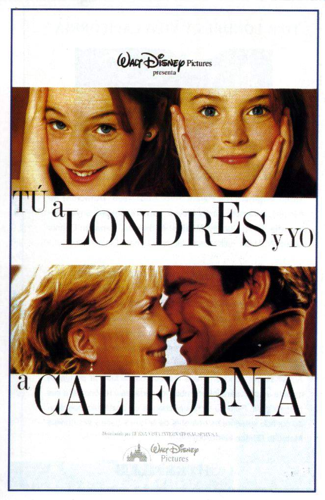 Tú a Londres y yo a California, (The Parent Trap)